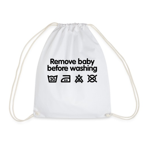 Remove baby before washing - Sac de sport léger