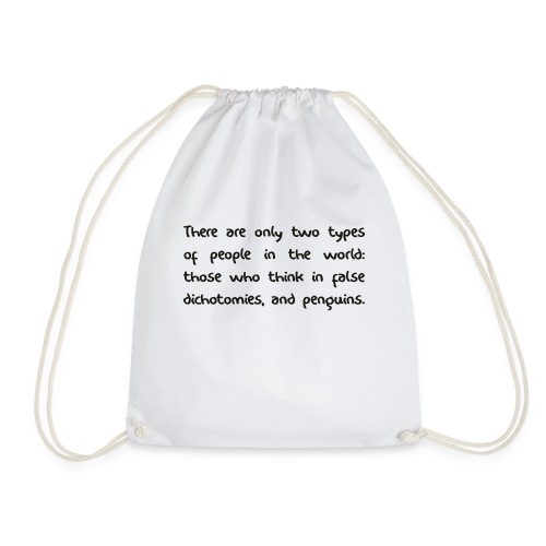 False Dichotomy - Drawstring Bag