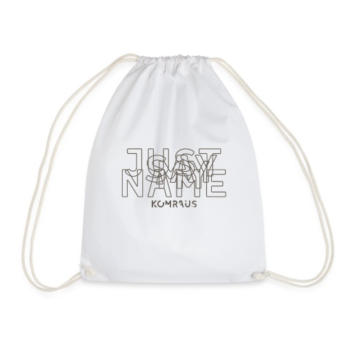 Just Say My Name komraus - Drawstring Bag