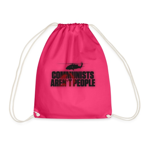 Communists aren't People (No uzalu logo) - Drawstring Bag