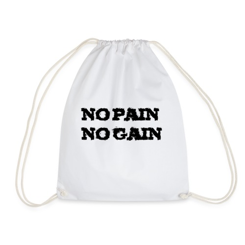 no pain no gain - Sac de sport léger