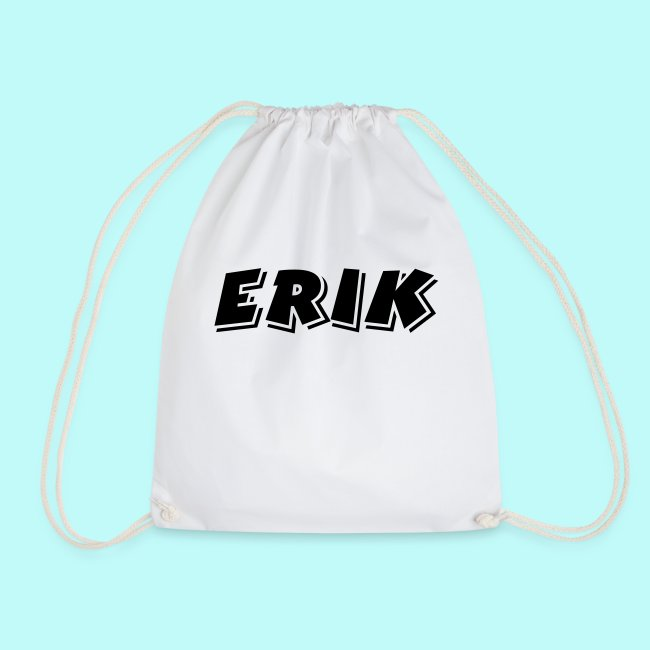 Erik der Name