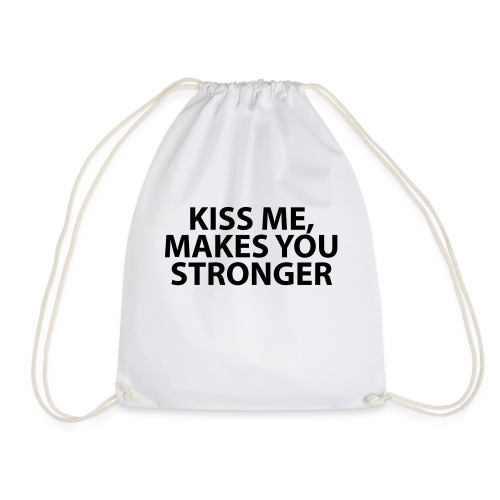 kiss me makes you stronger - Mochila saco