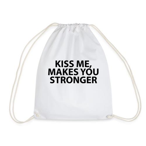 kiss me makes you stronger - Mochila saco