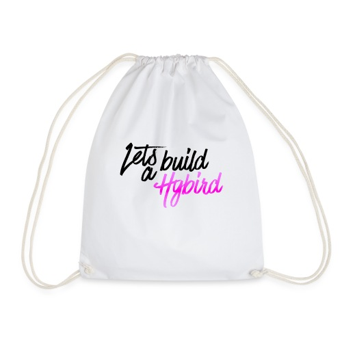 Lets Build A hybrid - Drawstring Bag
