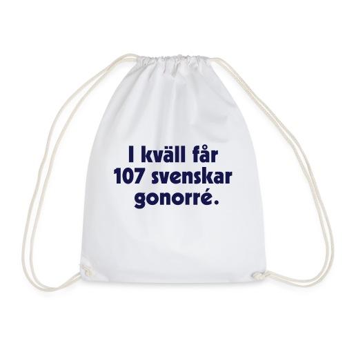 I kväll får 107 svenskar gonorré - Gymnastikpåse