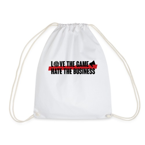 Love the game, hate the business - Sac de sport léger