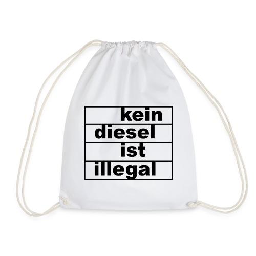 kein diesel ist illegal - Turnbeutel