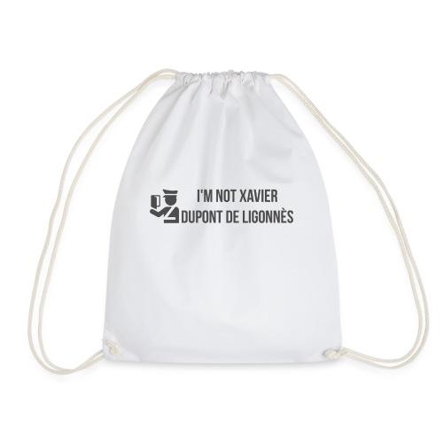 Im not XAVIER Dupont de LIGONNES - Drawstring Bag