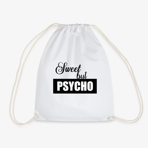 Sweet but Psycho - Turnbeutel