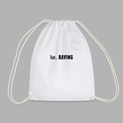 be. RAVING Womens - Drawstring Bag