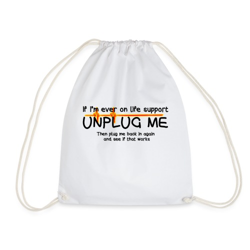 life support - helpdesk to the end - Drawstring Bag
