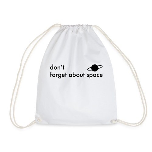 do not forget - Drawstring Bag