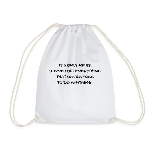 Cinema - Quotes - Film - Citations - Zitat - Humor - Drawstring Bag