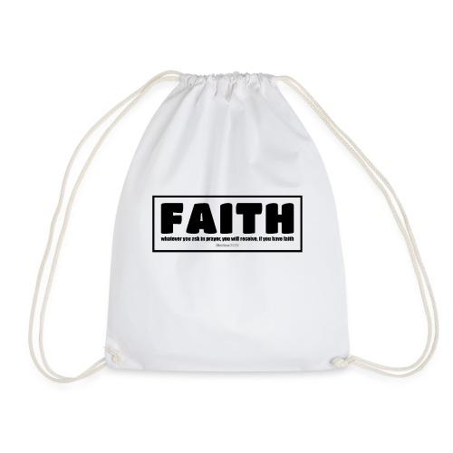 Faith - Faith, hope, and love - Drawstring Bag