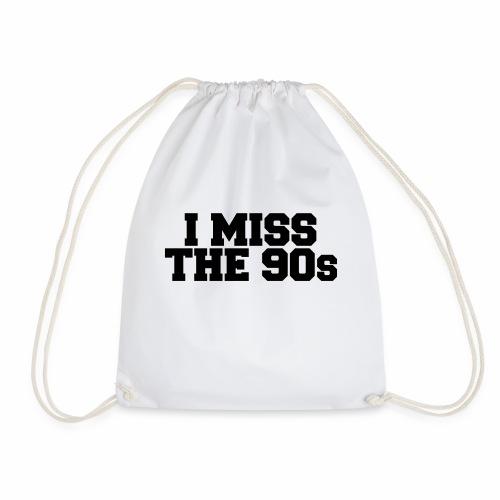 I Miss the 90s - Drawstring Bag