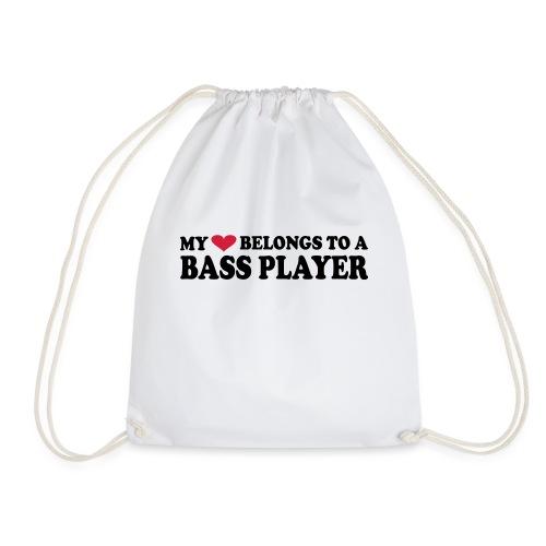 MY HEART BELONGS TO A BASS PLAYER - Drawstring Bag