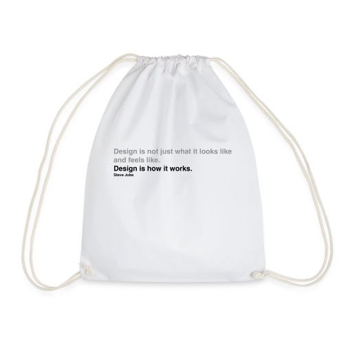 Steve Jobs on Design - Drawstring Bag