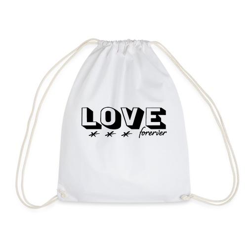Love forever ewige Liebe Hochzeit Ehe Geschenk - Turnbeutel