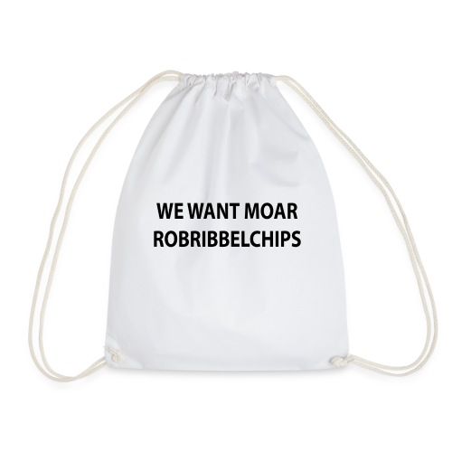 We want Moar RobRibbelchips T-Shirt (Female) - Drawstring Bag
