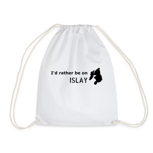 Rather be on Islay - Drawstring Bag