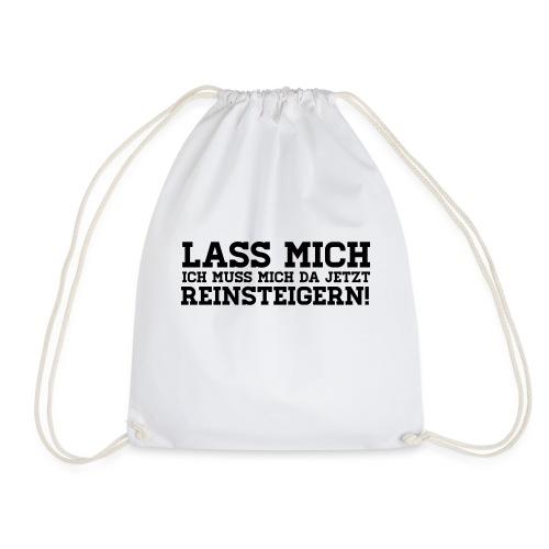 LASS MICH REINSTEIGERN! - Turnbeutel