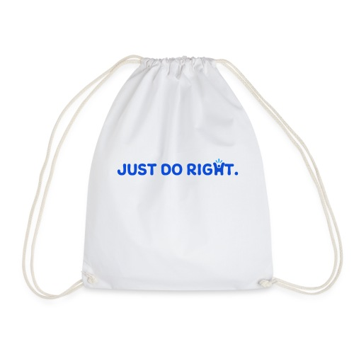 Just Do Right - Happy-Me - Drawstring Bag