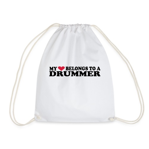 MY HEART BELONGS TO A DRUMMER - Gymbag