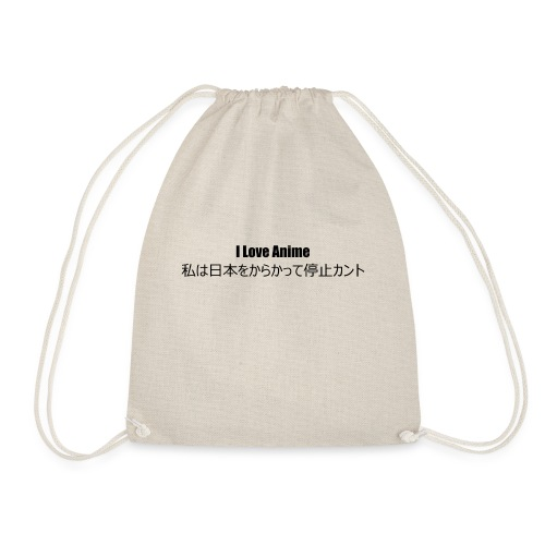 I love anime - Drawstring Bag