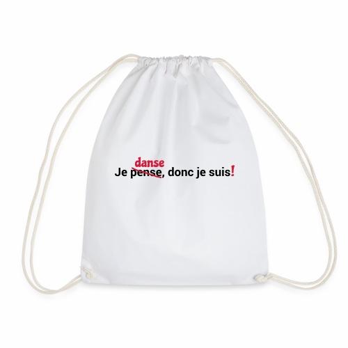 Je danse, donc je suis - Drawstring Bag