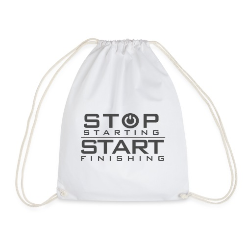 Stop Starting - Start Finishing - Turnbeutel