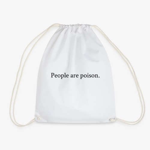 People are poison (black font) - Turnbeutel