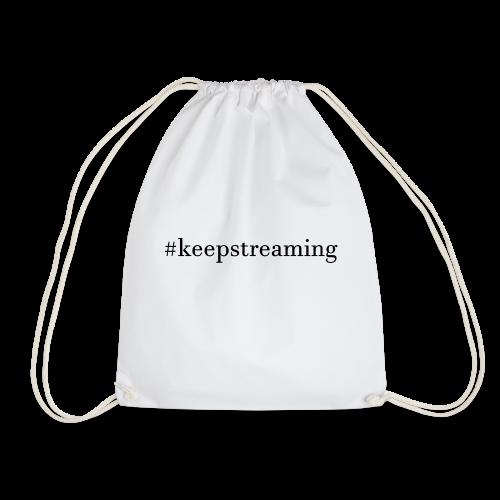 #keepstreaming - Turnbeutel
