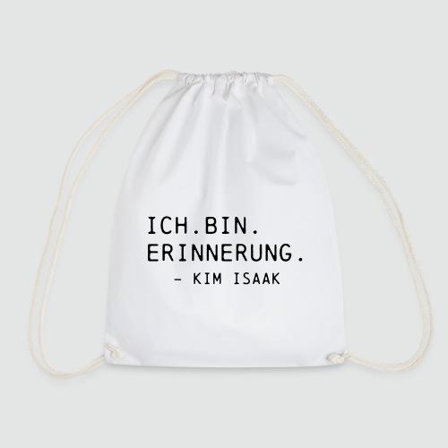 Ich bin Erinnerung - Kim Isaak - Ghostbox T-Shirts - Turnbeutel