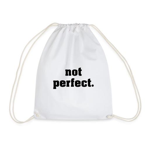 not perfect - Turnbeutel
