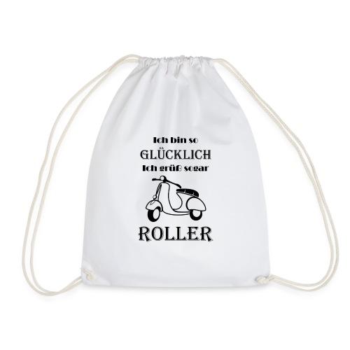 Ich bin so Glücklich ich grüß sogar Roller Black - Turnbeutel