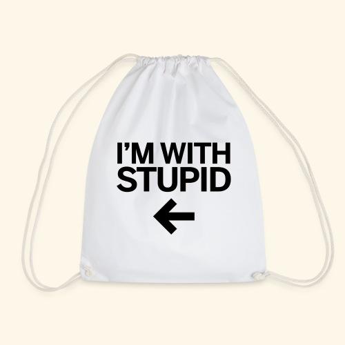 im with stupid - Drawstring Bag