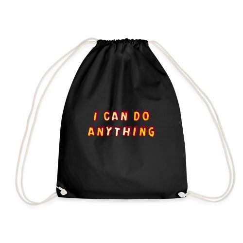 I can do anything - Drawstring Bag