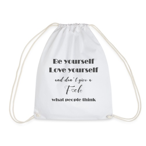 Be yourself Love yourself grey - Turnbeutel