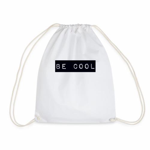 be cool - Drawstring Bag