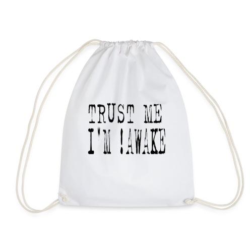 not awake black - Drawstring Bag