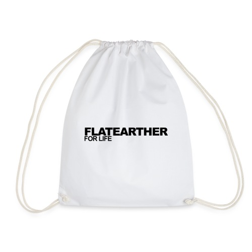 Flatearther for life - Drawstring Bag