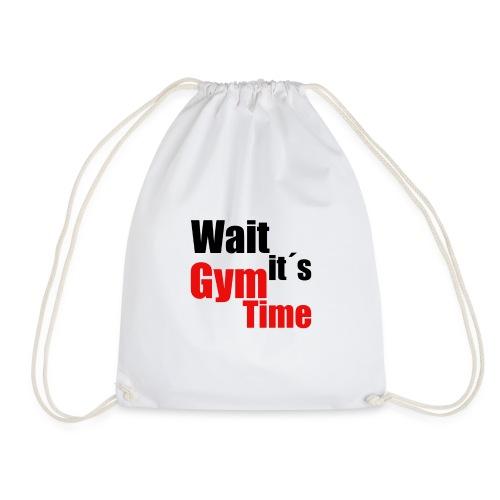 wait its gym time - Turnbeutel