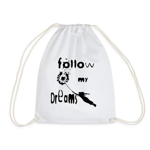 Follow my dreams - Sacca sportiva