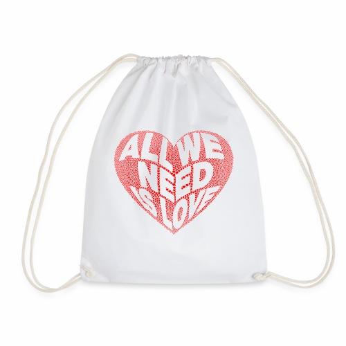 All we need is Love - Mochila saco