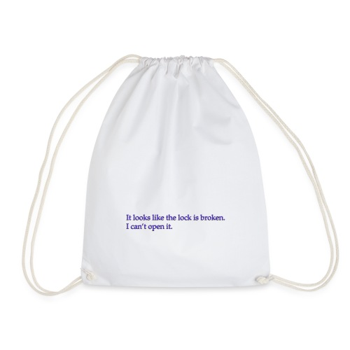 Lock broken - Drawstring Bag