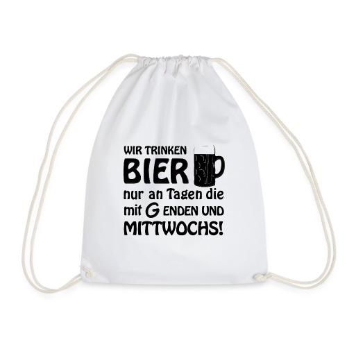 Wir trinken Bier nur an Tagen die - Turnbeutel