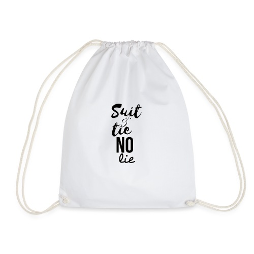 Suit and Tie No Lie - Drawstring Bag