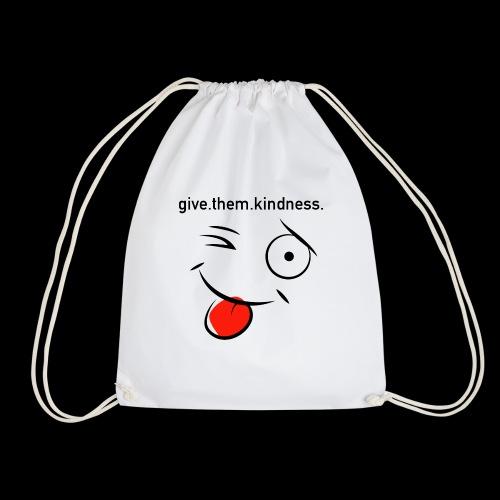 give them kindness - Turnbeutel