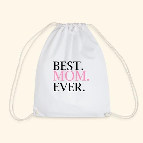 Best Mom Ever nbg 2000x2000 - Sportstaske